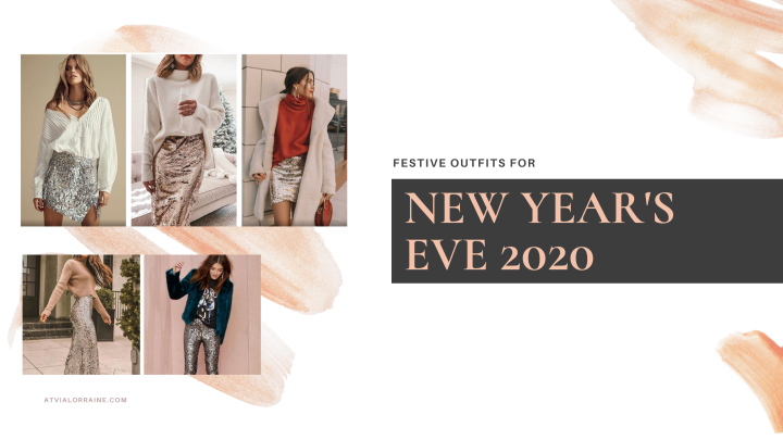 Festive New Year's Eve Outfits 2020