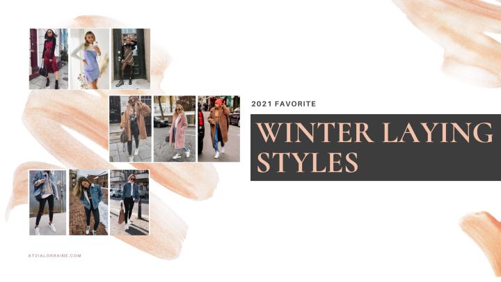 My Favorite Winter LayeringIdeas