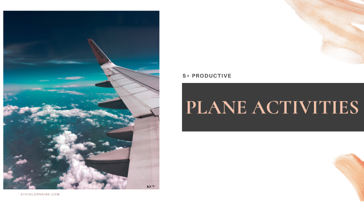5+ Productive Plane Activities to Keep YouBusy