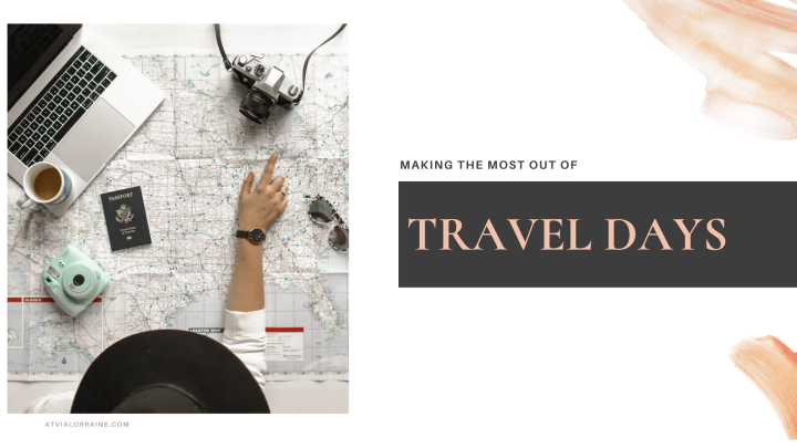 Making the Most Out of Your TravelDay